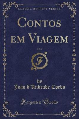 Contos em Viagem, Vol. 2 (Classic Reprint)