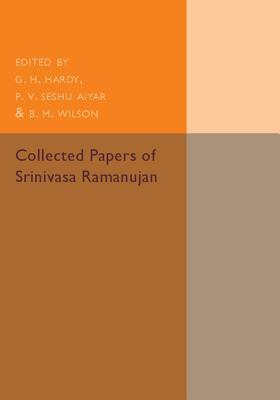 Collected Papers of Srinivasa Ramanujan
