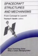 Spacecraft structures and mechanisms--from concept to launch