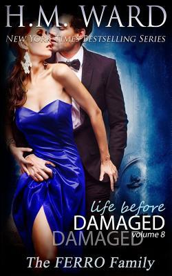 Life Before Damaged, Vol. 8 (The Ferro Family)