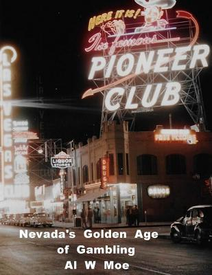 Nevada's Golden Age of Gambling