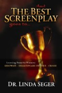 And the Best Screenplay Goes to...Learning from the Winners - Sideways, Shakespeare in Love, Crash