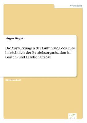 Die Auswirkungen der Einführung des Euro hinsichtlich der Betriebsorganisation im Garten- und Landschaftsbau