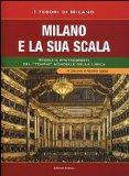 Milano e la sua Scala