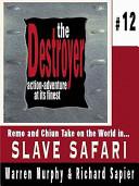 Slave Safari