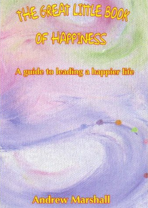 The Great Little Book of Happiness