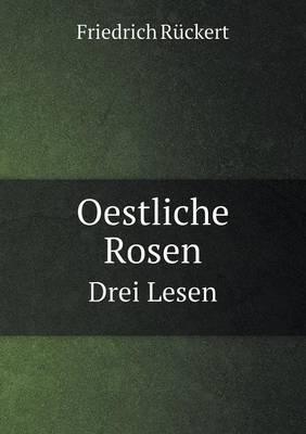 Oestliche Rosen Drei Lesen