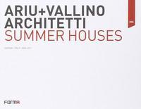 Ariu+Vallino architetti. Summer houses. Ediz. italiana e inglese