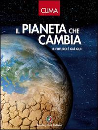 Clima. Il pianeta ch...