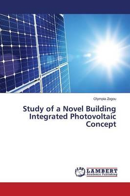 Study of a Novel Building Integrated Photovoltaic Concept