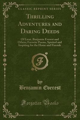 Thrilling Adventures and Daring Deeds
