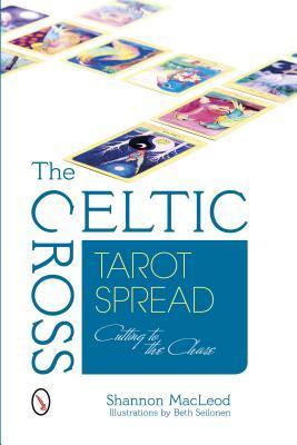 The Celtic Cross Tarot Spread