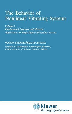 Behavior of Nonlinear Vibrating Systems