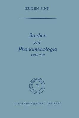 Studien Zur Phänomenologie 1930-1939