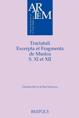 Tracatuli, Excerpta Et Fragmenta De Musica S. XI Et XII