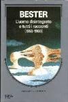 Tutti racconti (1950-1980) - L'uomo disintegrato