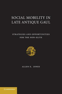 Social Mobility in Late Antique Gaul