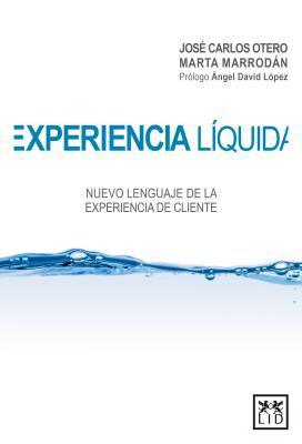 Experiencia líquida/ Net Experience