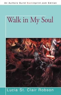 Walk in My Soul