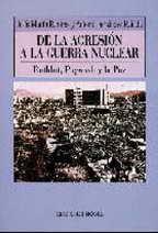 De la agresión a la guerra nuclear