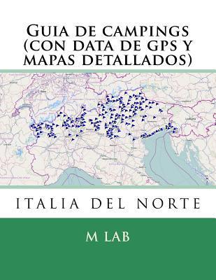 Guia de campings ITALIA DEL NORTE (con data de gps y mapas detallados)