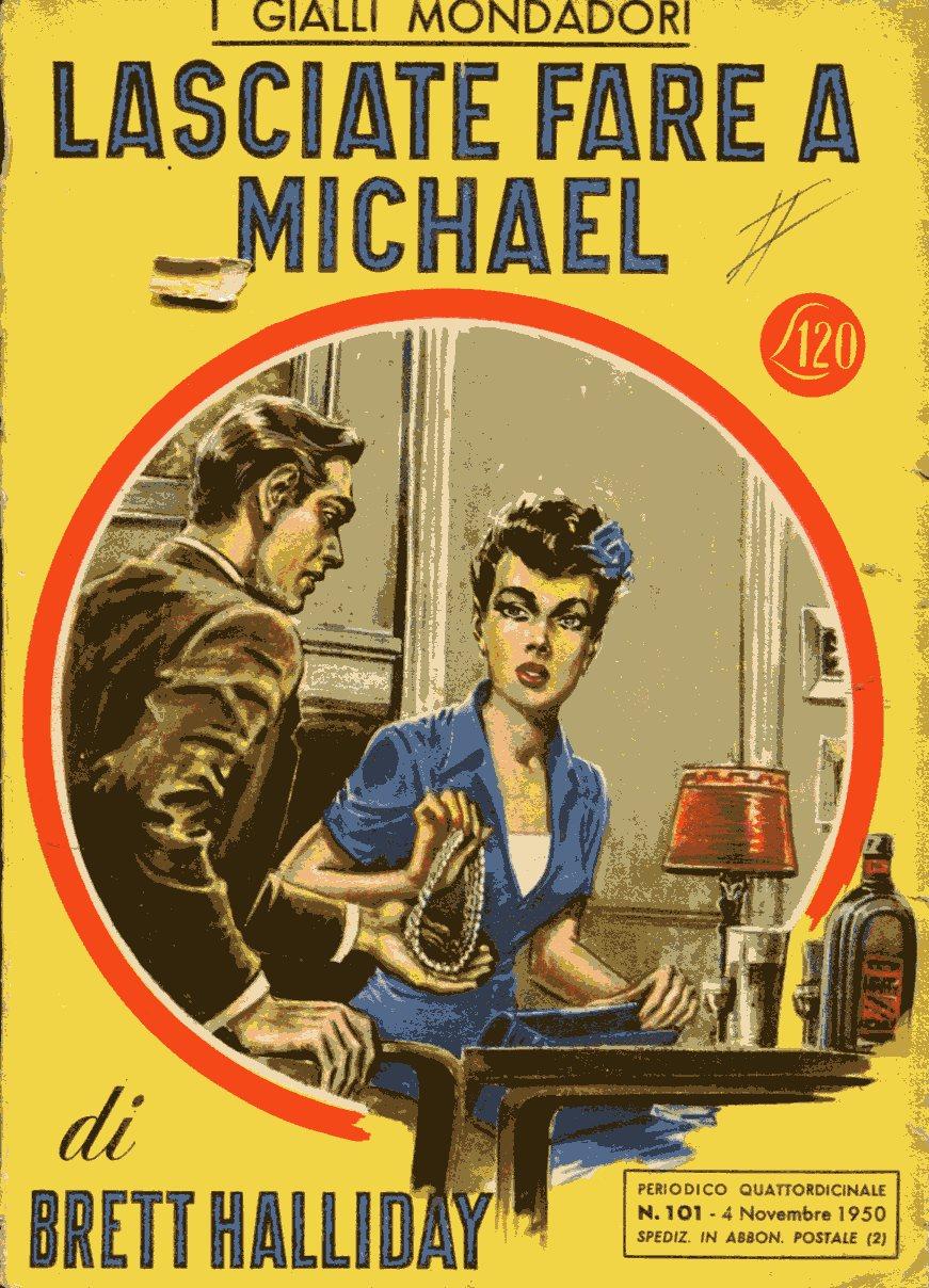 Lasciate fare a Michael