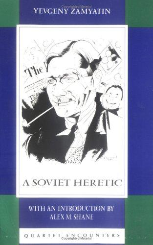 A Soviet Heretic