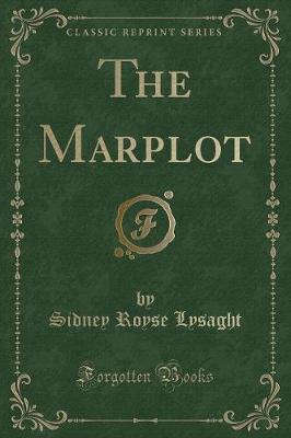 The Marplot (Classic Reprint)