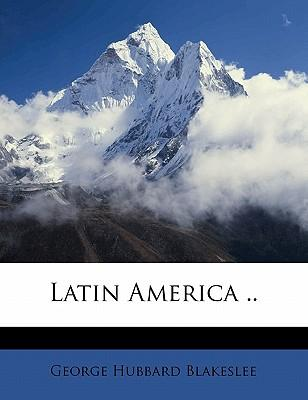 Latin America ..