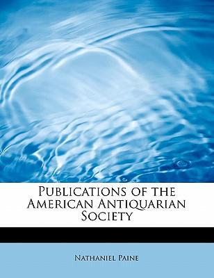 Publications of the American Antiquarian Society