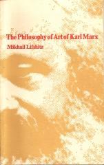 The Philosophy of Art of Karl Marx