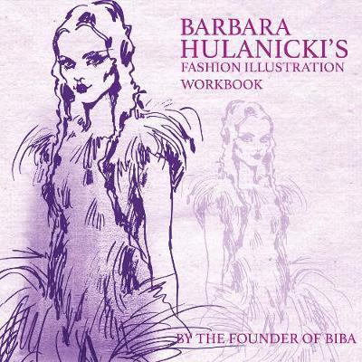 Barbara Hulanicki's Fashion Illustration Workbook