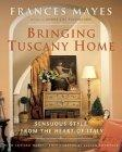 Bringing Tuscany Hom...