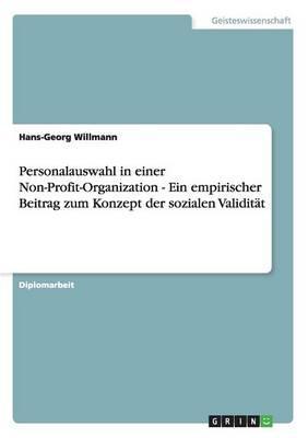 Personalauswahl in einer Non-Profit-Organization - Ein empirischer Beitrag zum Konzept der sozialen Validität