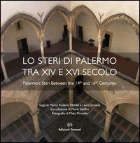 Lo steri di Palermo tra XIV e XVI secolo. Ediz. multilingue