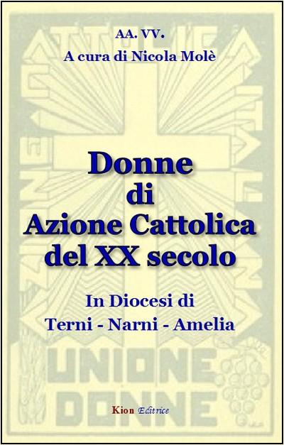 Donne di Azione Cattolica del XX secolo in Diocesi di Terni-Narni-Amelia