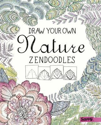 Draw Your Own Nature Zendoodles (Savvy