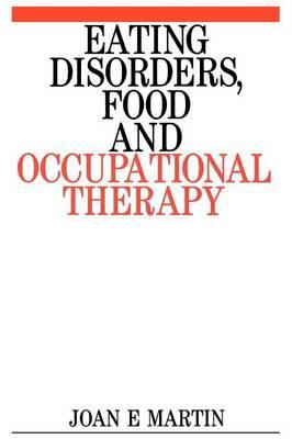 Eating Disorders, Food and Occupational Therapy