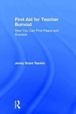 First Aid for Teacher Burnout