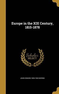 EUROPE IN THE XIX CENTURY 1815