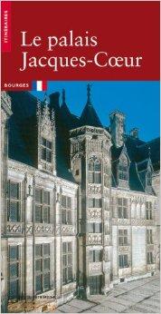 Le palais Jaques-Coeur