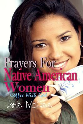 Prayers for Native American Women