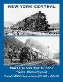 New York Central: Power Along the Hudson, Vol. 2