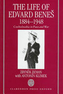 The Life of Edvard Beneš, 1884-1948