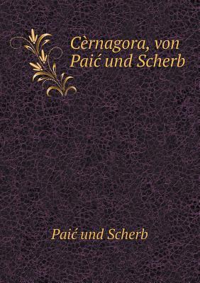 Cernagora, Von Pai Und Scherb