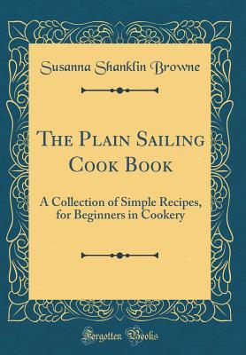 The Plain Sailing Cook Book
