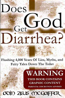 Does God Get Diarrhea?