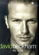 David Beckham: mi vi...