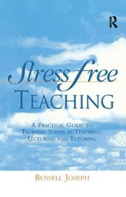 Stress Free Teaching