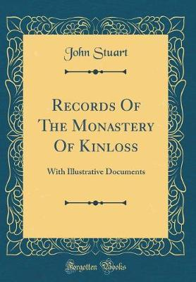 Records Of The Monastery Of Kinloss